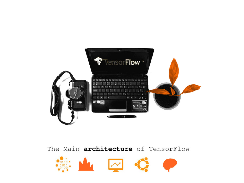 The Main architecture of TensorFlow