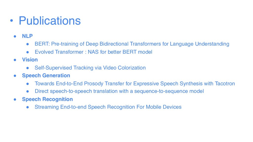 • Publications ● NLP ● BERT: Pre-training of De...