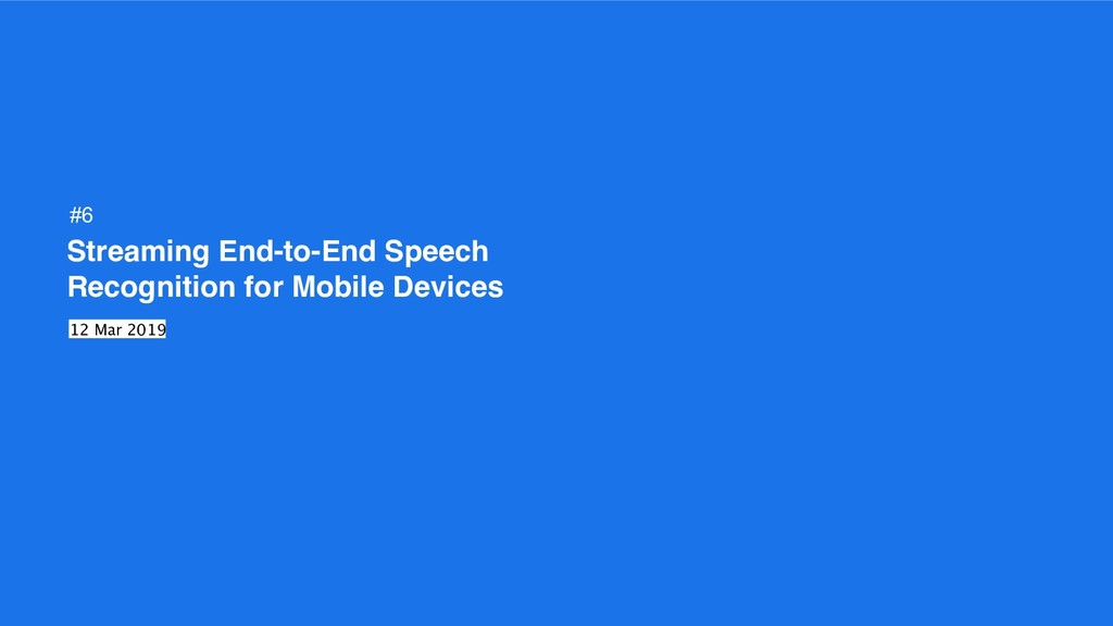 Streaming End-to-End Speech Recognition for Mob...