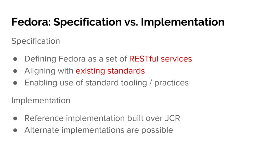 Specification ● Defining Fedora as a set of RES...