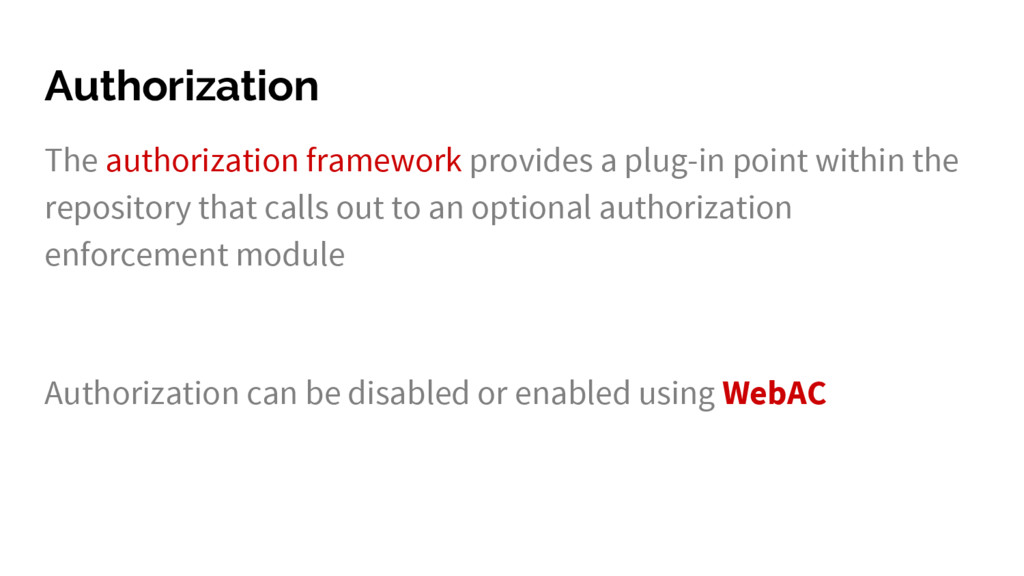 Authorization The authorization framework provi...