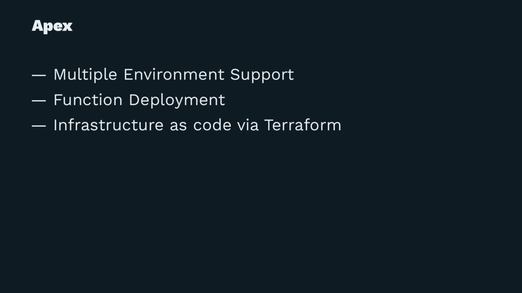 Apex — Multiple Environment Support — Function ...