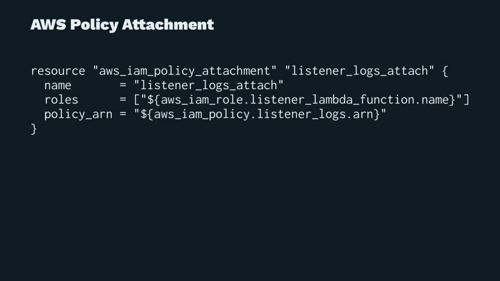 """AWS Policy A!achment resource """"aws_iam_policy_a..."""