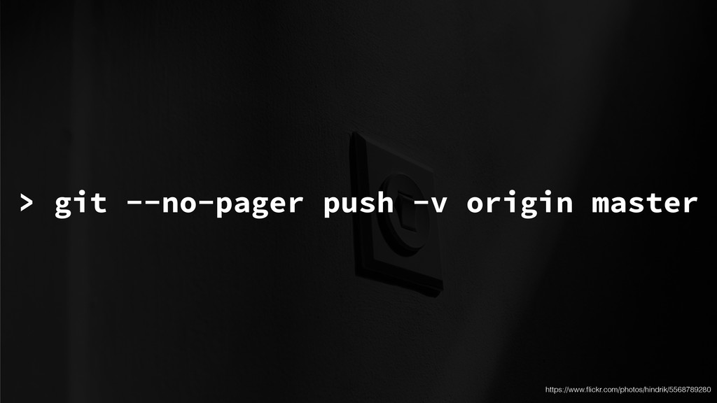 > git --no-pager push -v origin master https://...