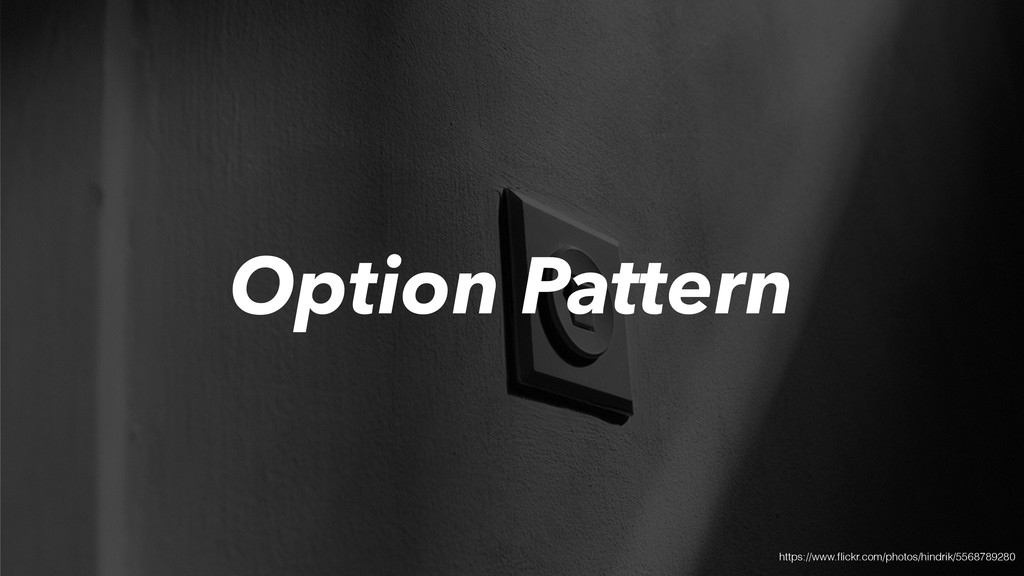 Option Pattern https://www.flickr.com/photos/hin...