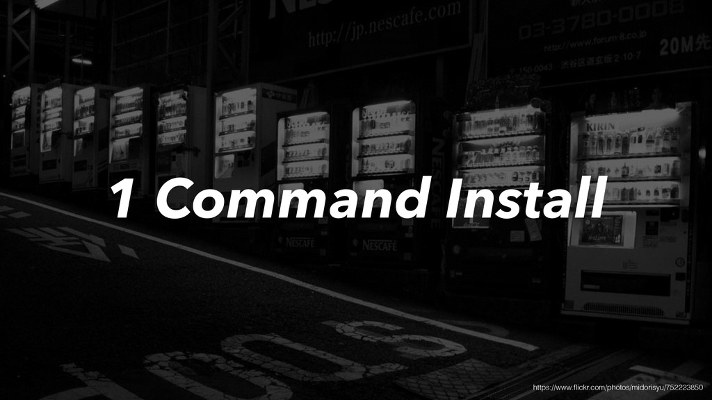 1 Command Install https://www.flickr.com/photos/...