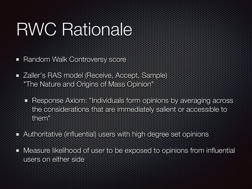 RWC Rationale Random Walk Controversy score Zal...