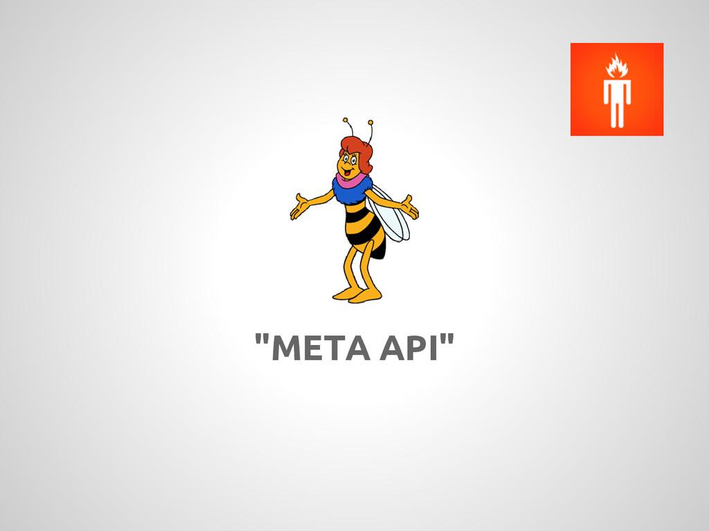 """""""META API"""""""