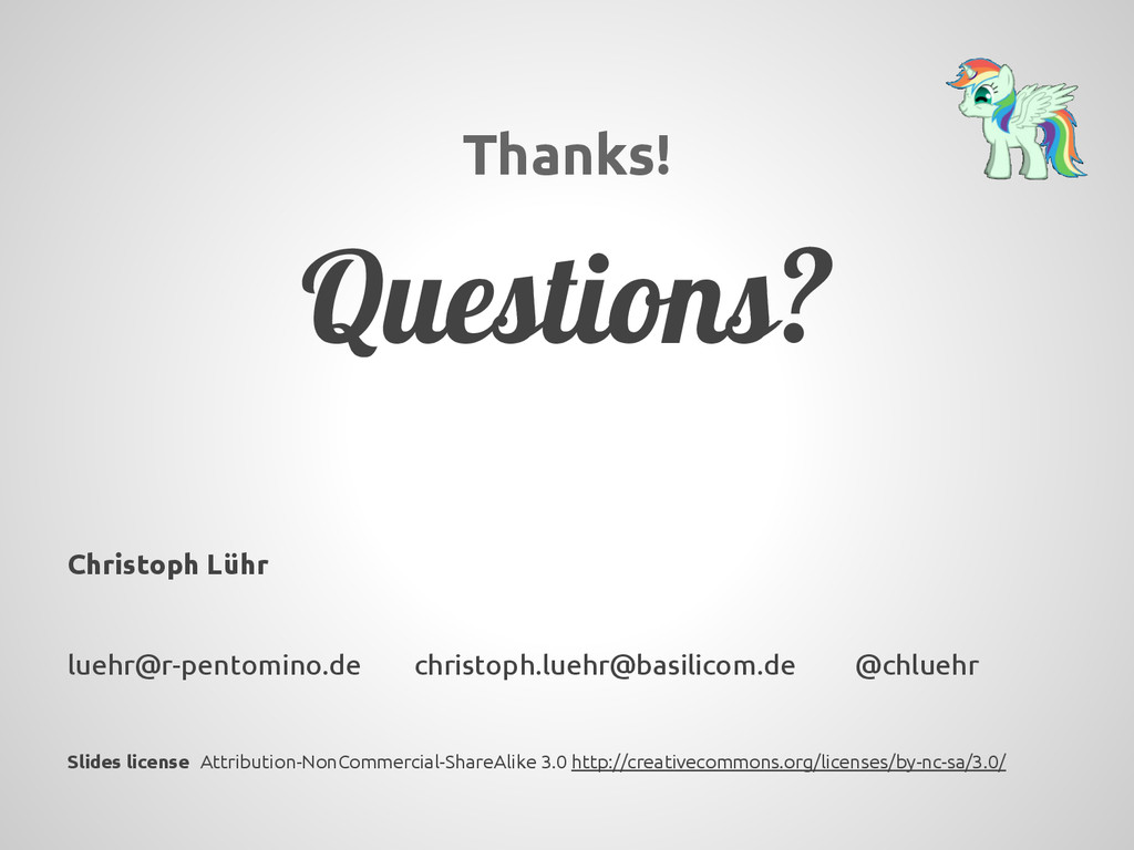 Thanks! Questions? Christoph Lühr luehr@r-pento...