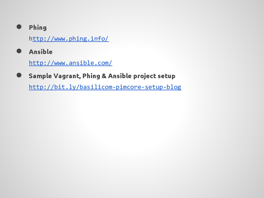 ● Phing http://www.phing.info/ ● Ansible http:/...