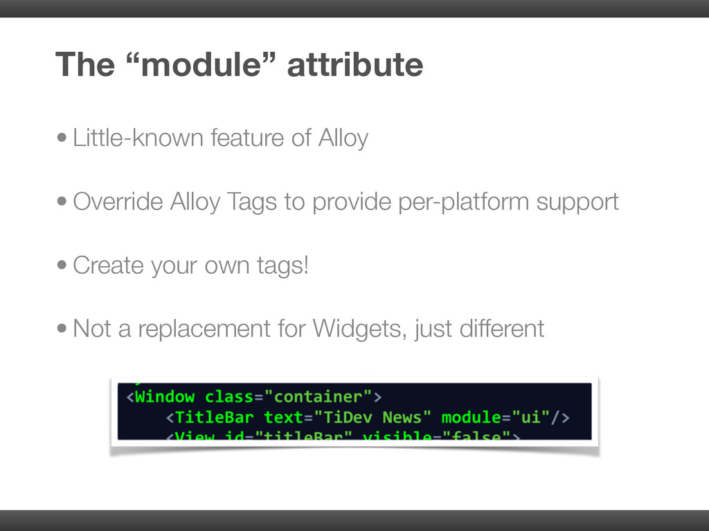 • Little-known feature of Alloy • Override Allo...