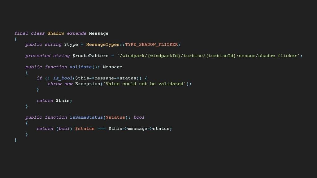 final class Shadow extends Messag e  {  public ...