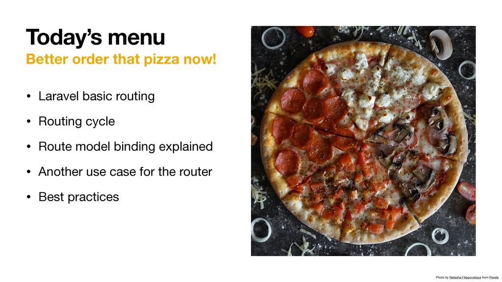 Better order that pizza now! • Laravel basic ro...