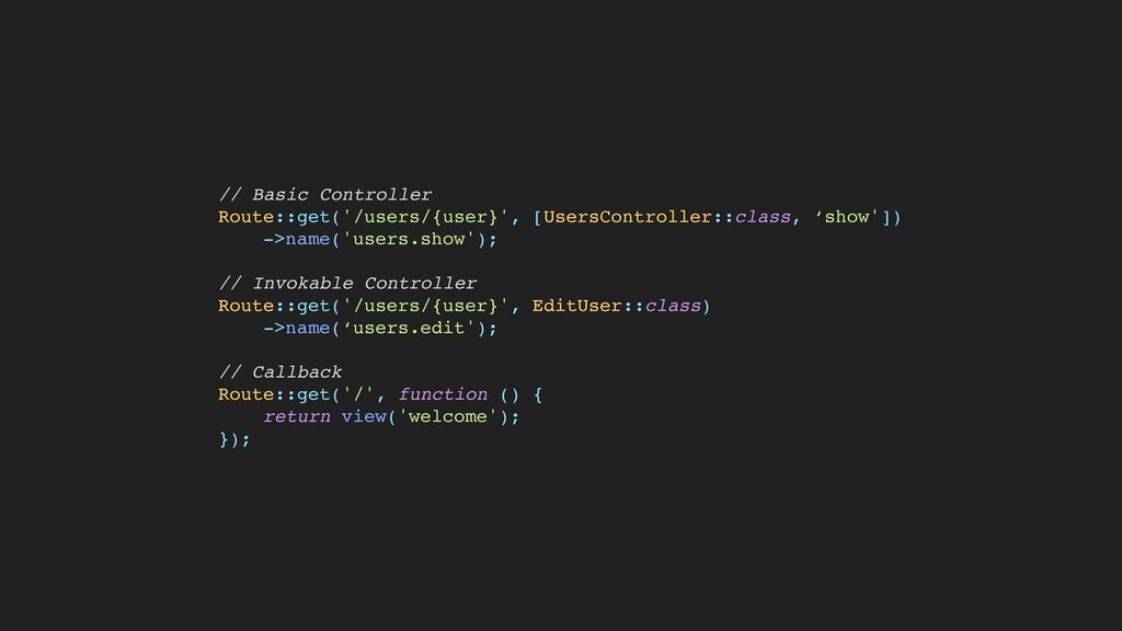 // Basic Controller    Route::get('/users/{user...