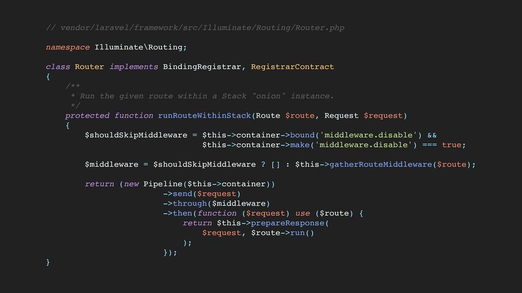 // vendor/laravel/framework/src/Illuminate/Rout...