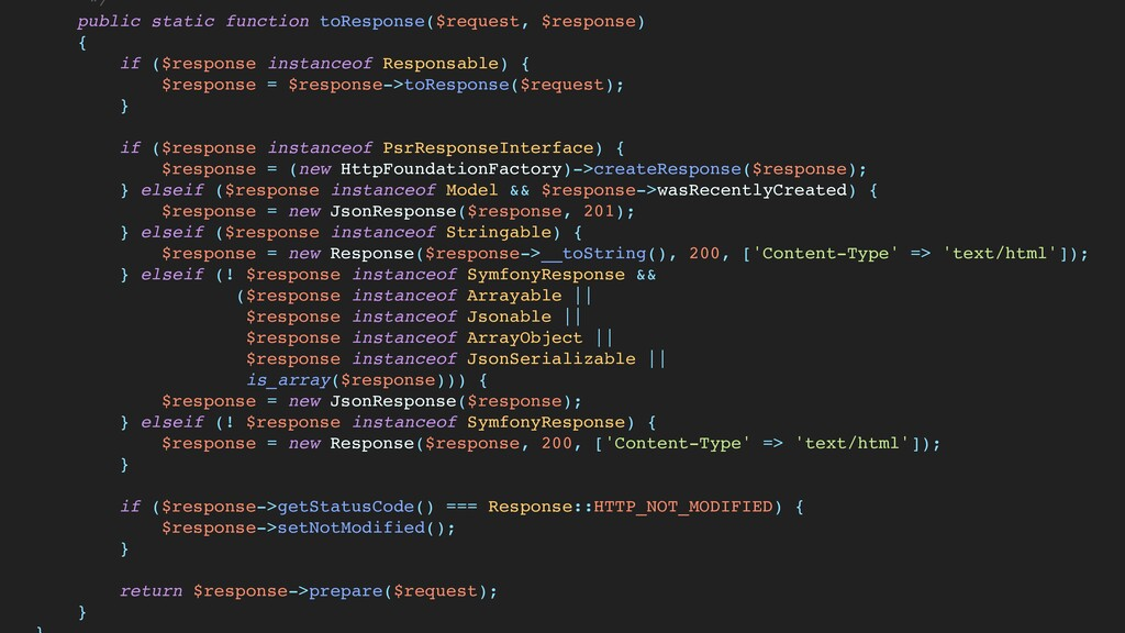 * /  public static function toResponse($request...