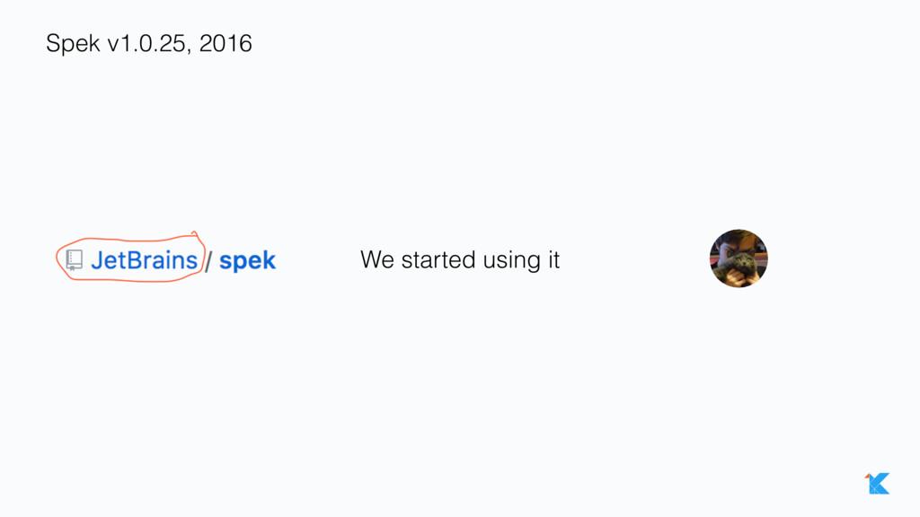 Spek v1.0.25, 2016 We started using it