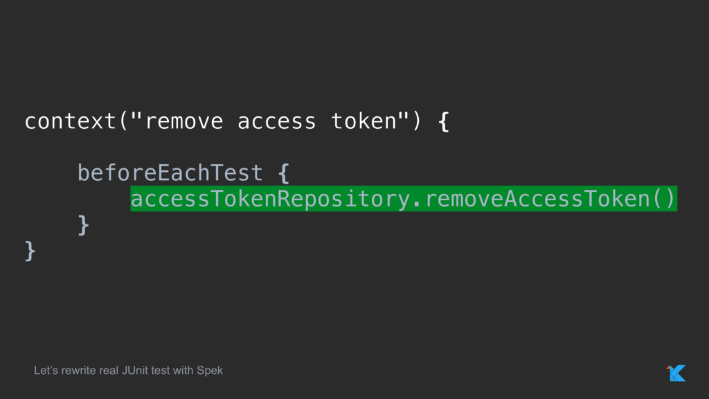 "context(""remove access token"") { beforeEachTest..."