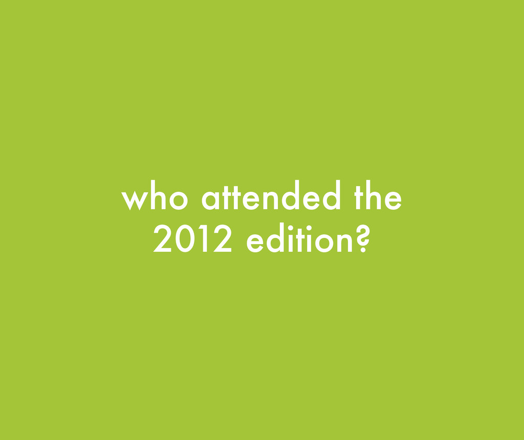 who attended the 2012 edition?
