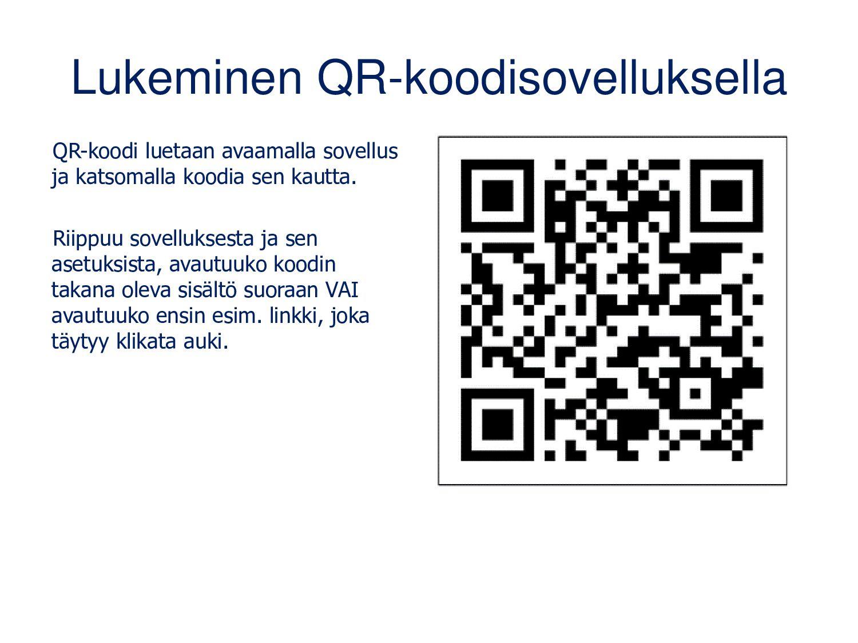 QR-koodin tekeminen www.qr-koodit.fi/generaatto...