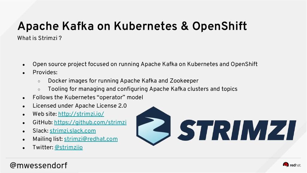 Apache Kafka on Kubernetes & OpenShift What is ...