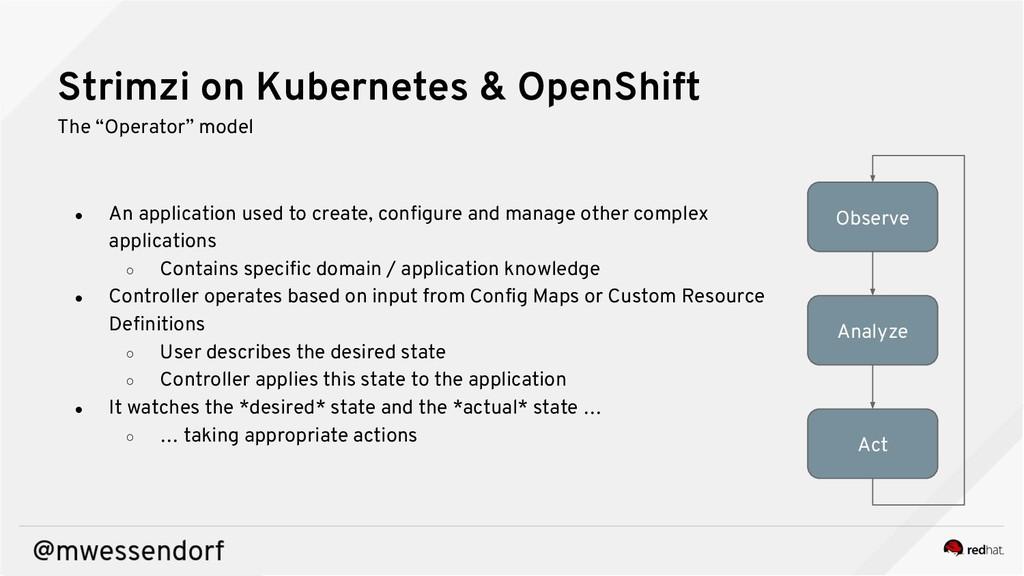 "Strimzi on Kubernetes & OpenShift The ""Operator..."