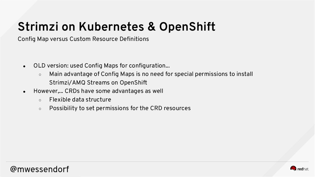 Strimzi on Kubernetes & OpenShift Config Map ve...