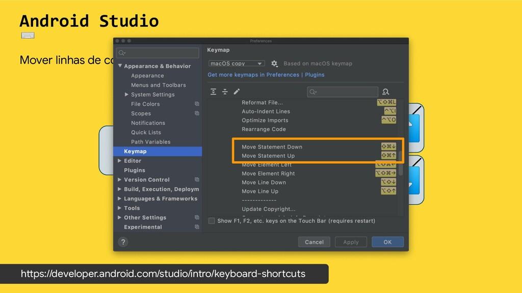 Android Studio ⌨ Mover linhas de código - Bloco...