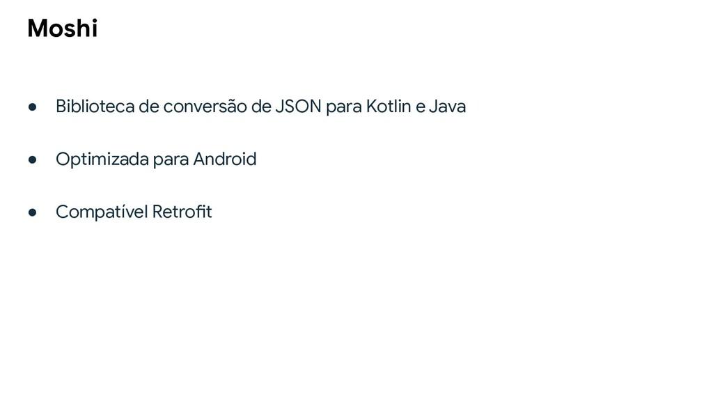 ● Biblioteca de conversão de JSON para Kotlin e...