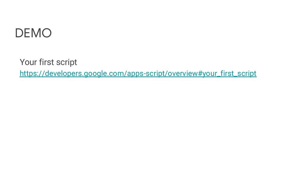 DEMO Your first script https://developers.googl...
