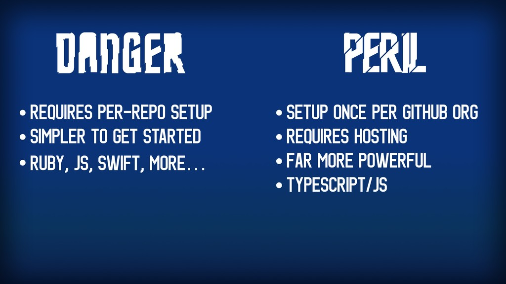 • Requires Per-repo setup • Simpler to get star...