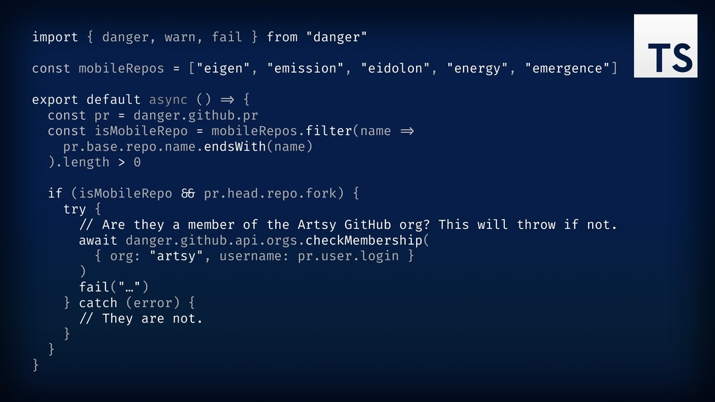 "import { danger, warn, fail } from ""danger"" con..."