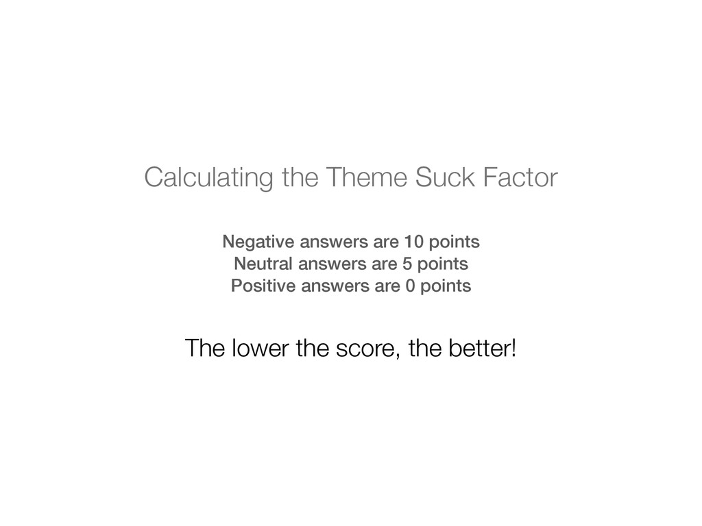 Negative answers are 10 points Neutral answers ...