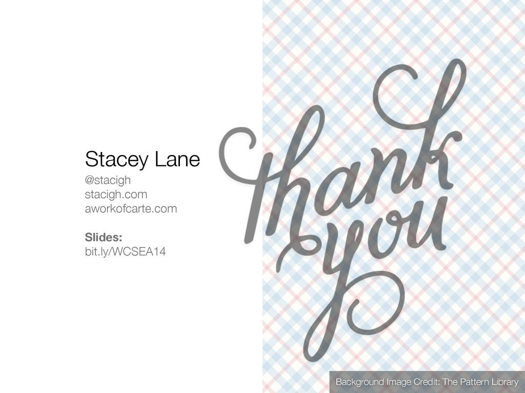 @stacigh stacigh.com aworkofcarte.com ! Slides:...