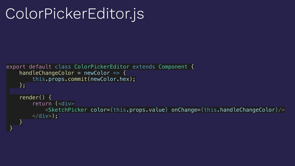 export default class ColorPickerEditor extends ...