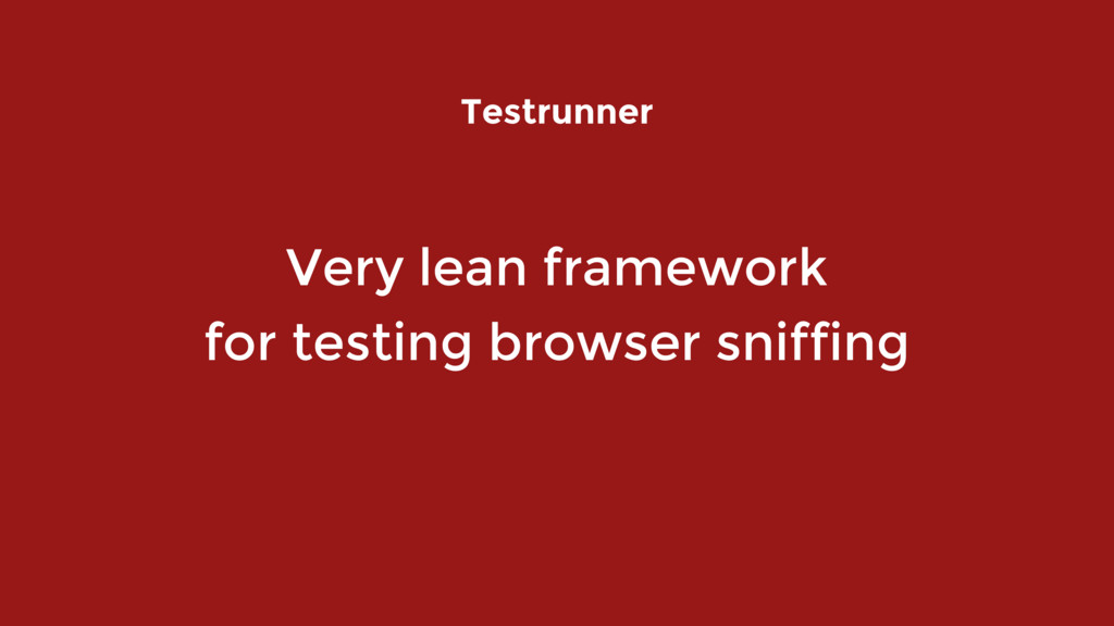Very lean framework