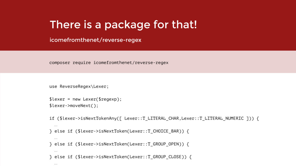 There is a package for that! use ReverseRegex\L...