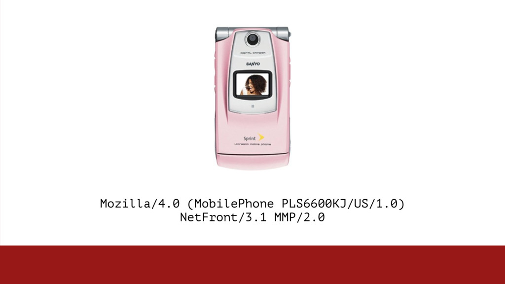 Mozilla/4.0 (MobilePhone PLS6600KJ/US/1.0)  Ne...