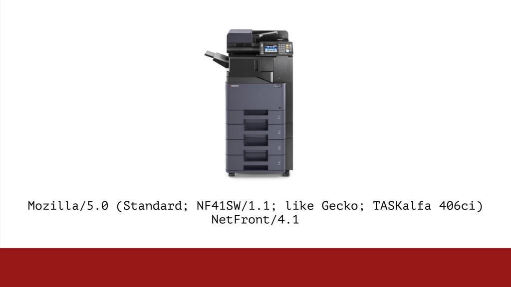 Mozilla/5.0 (Standard; NF41SW/1.1; like Gecko; ...