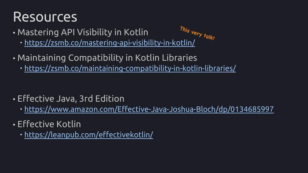 Resources • Mastering API Visibility in Kotlin ...