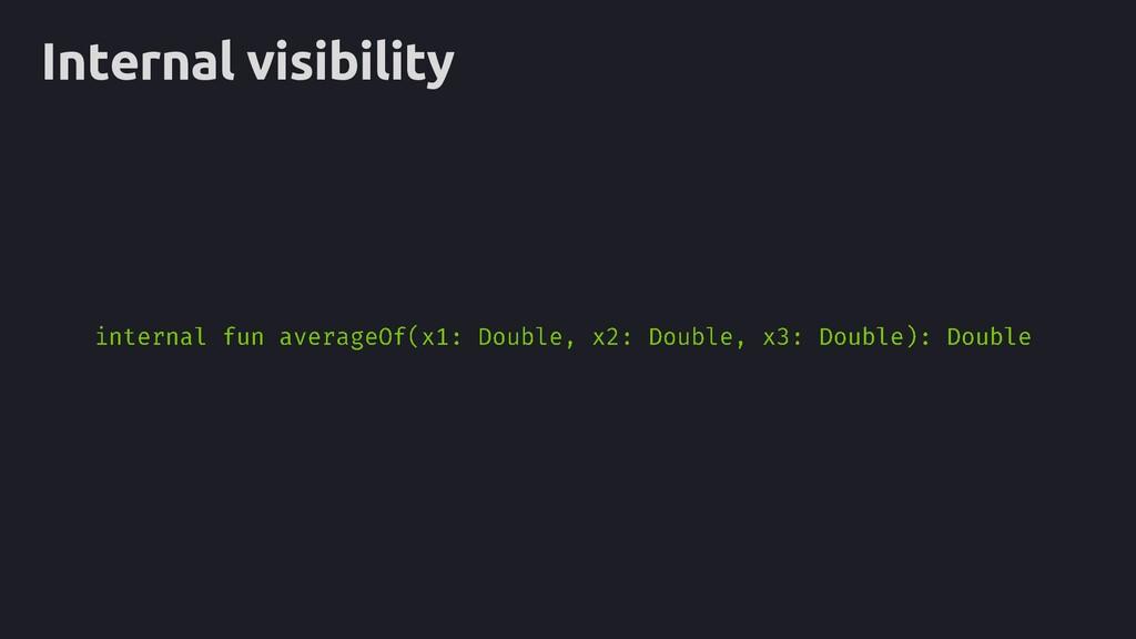 Internal visibility