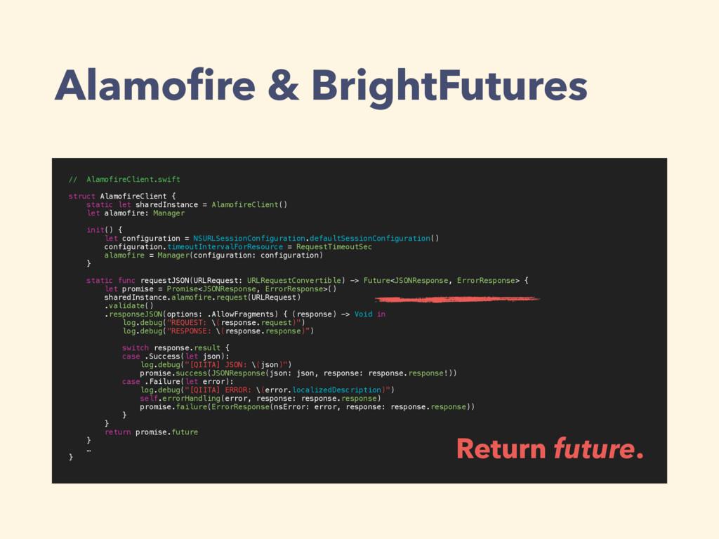 Alamofire & BrightFutures // AlamofireClient.swi...