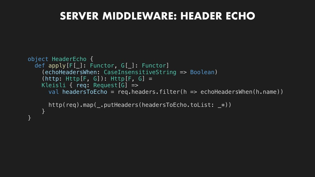 SERVER MIDDLEWARE: HEADER ECHO object HeaderEch...