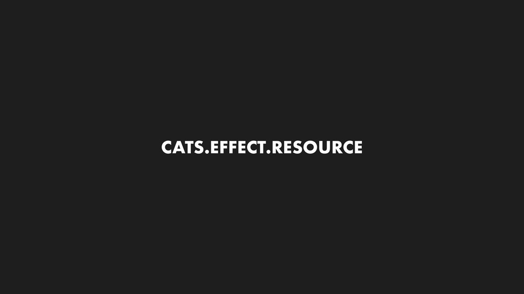 CATS.EFFECT.RESOURCE