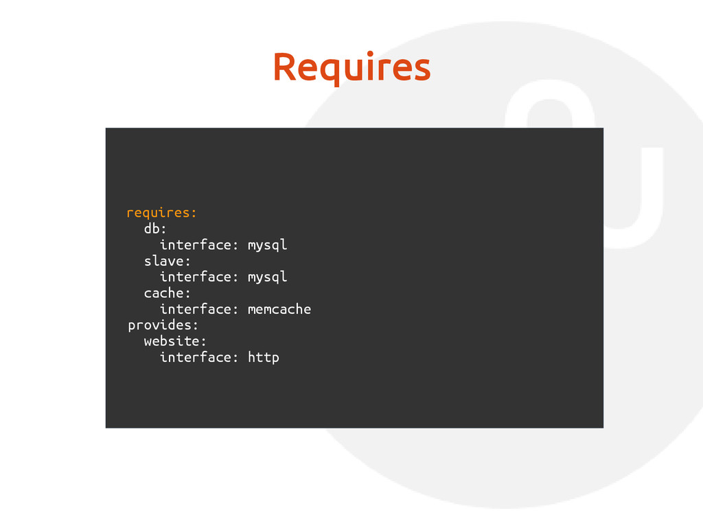 Requires requires: db: interface: mysql slave: ...