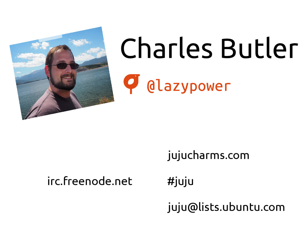 Charles Butler @lazypower jujucharms.com irc.fr...