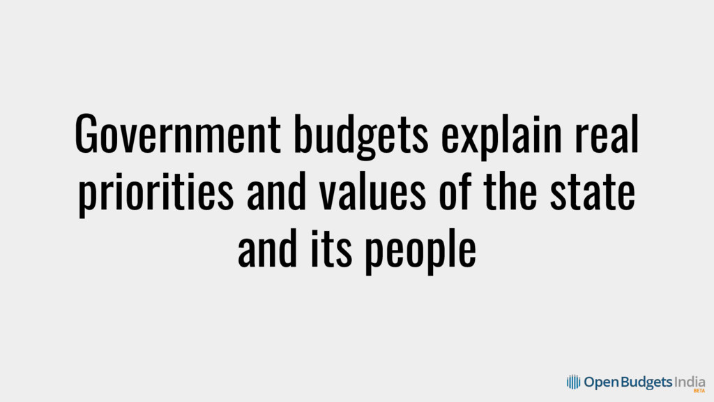 Government budgets explain real priorities and ...