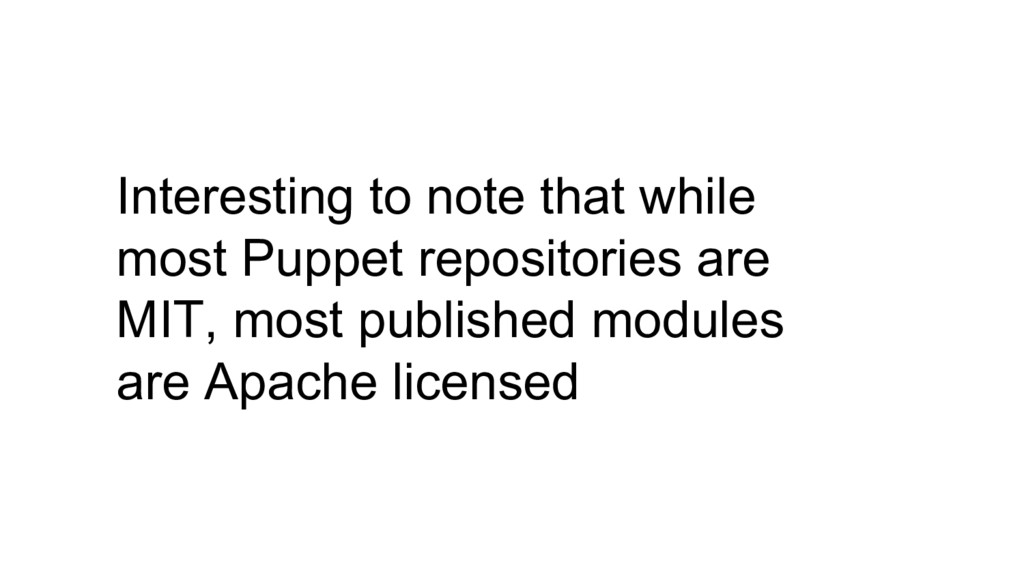 Interesting to note that while most Puppet repo...