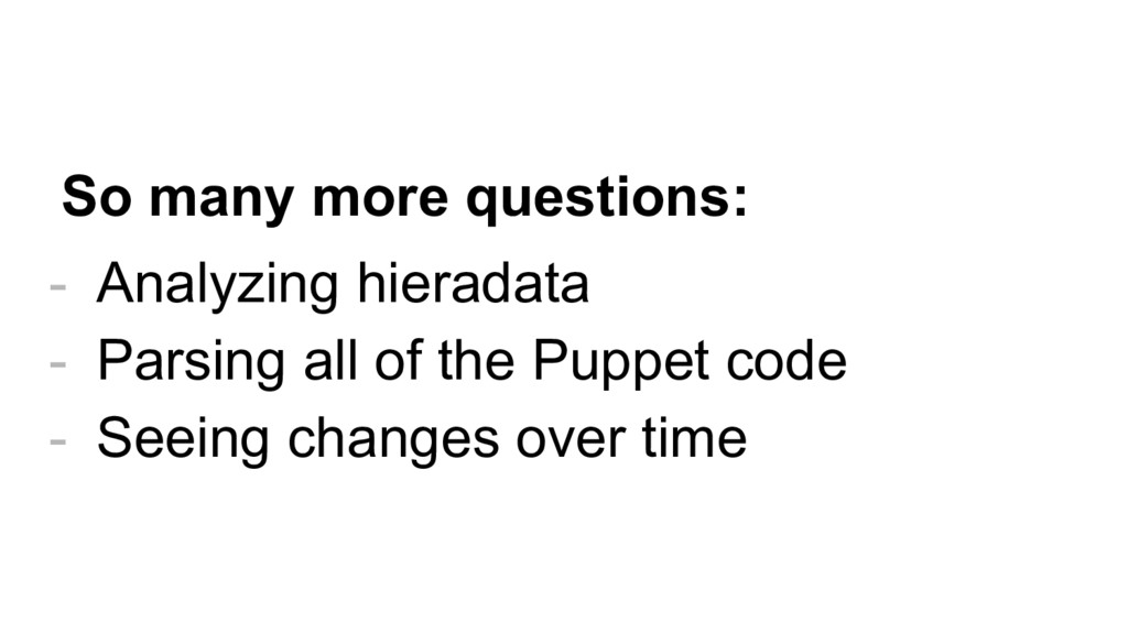- Analyzing hieradata - Parsing all of the Pupp...