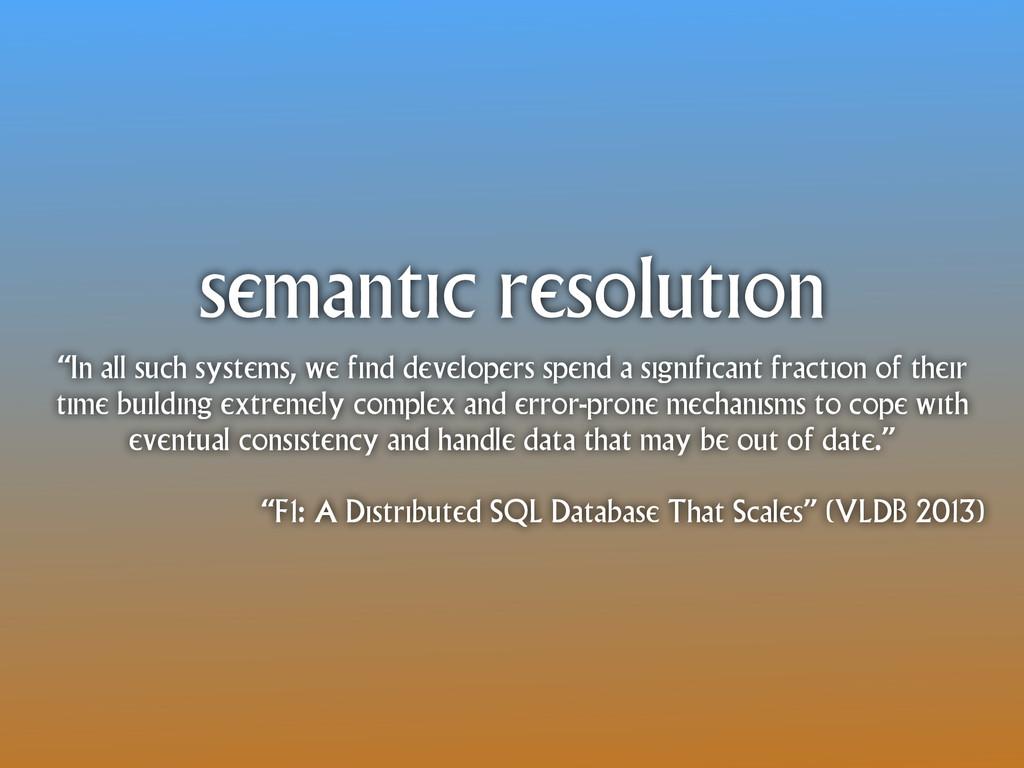 "semantic resolution ""In all such systems, we fi..."